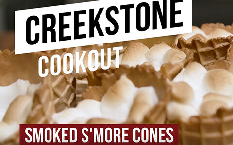Creekstone Cookout EP27 - Smoked S'more Cones